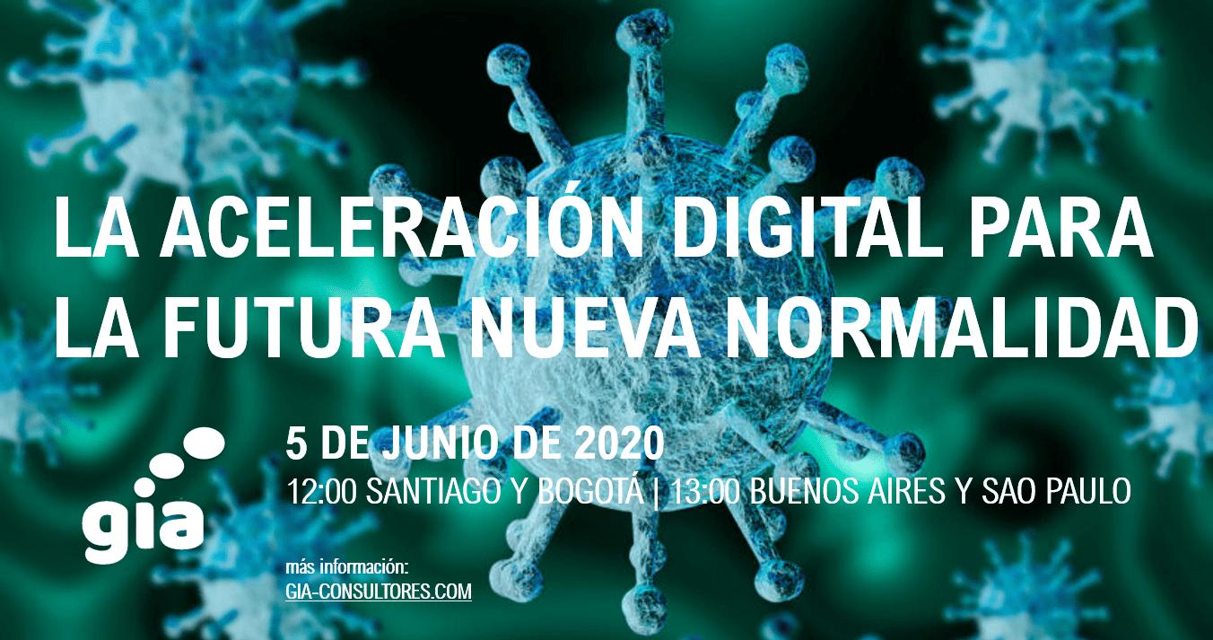 La Aceleración Digital para la futura Nueva Normalidad